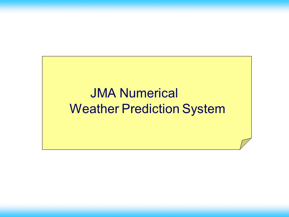 13 JMA Numerical Weather Prediction System