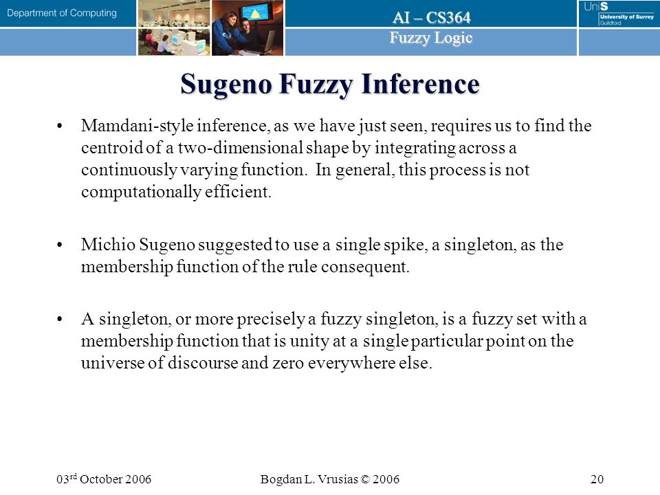 AI – CS364 Fuzzy Logic 03 rd October 2006Bogdan L.