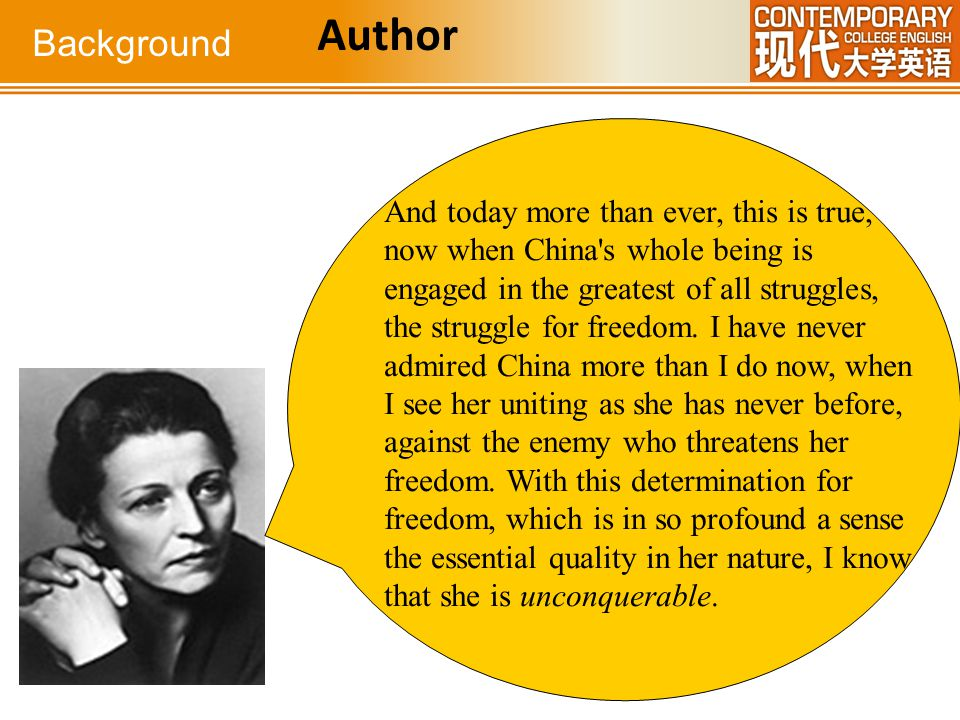 Background Author And today more than ever, this is true, now when China's whole being is engaged in the greatest of all struggles, the struggle for f