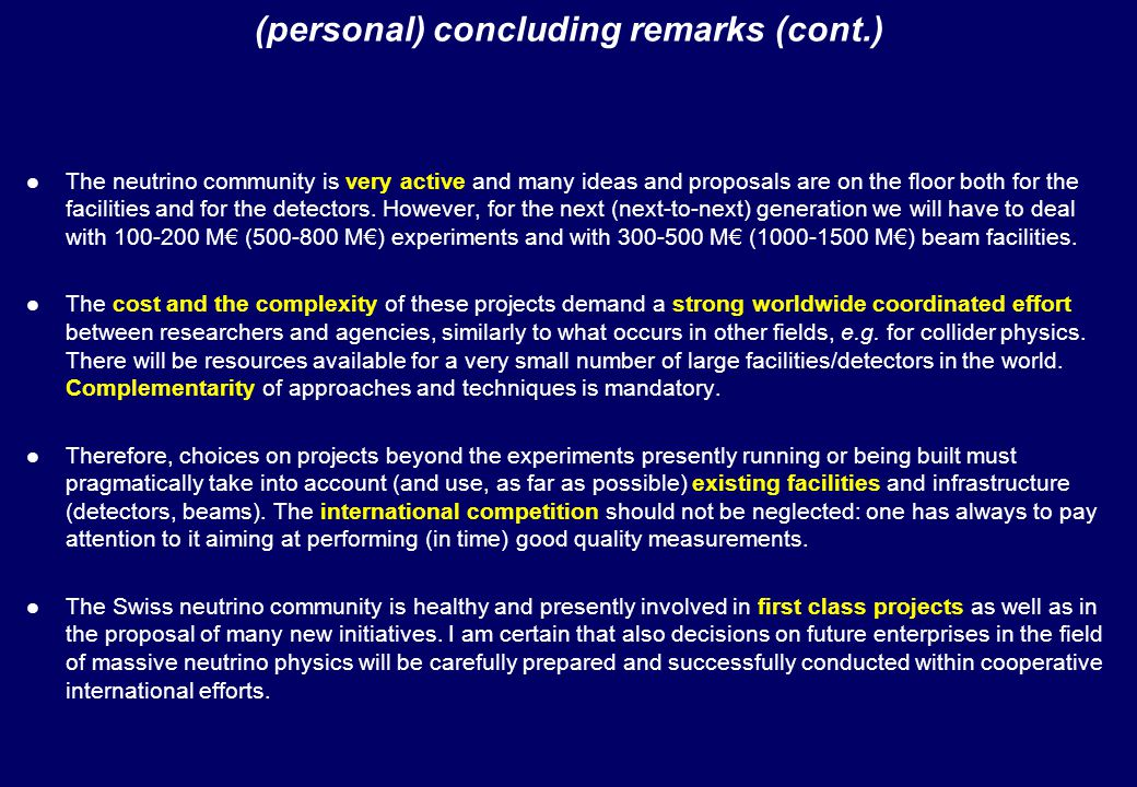 The neutrino community is very active and many ideas and proposals are on the floor both for the facilities and for the detectors. However, for the ne