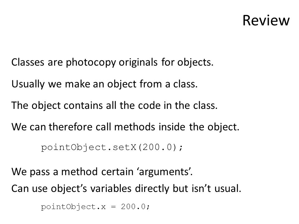 Review Classes are photocopy originals for objects.