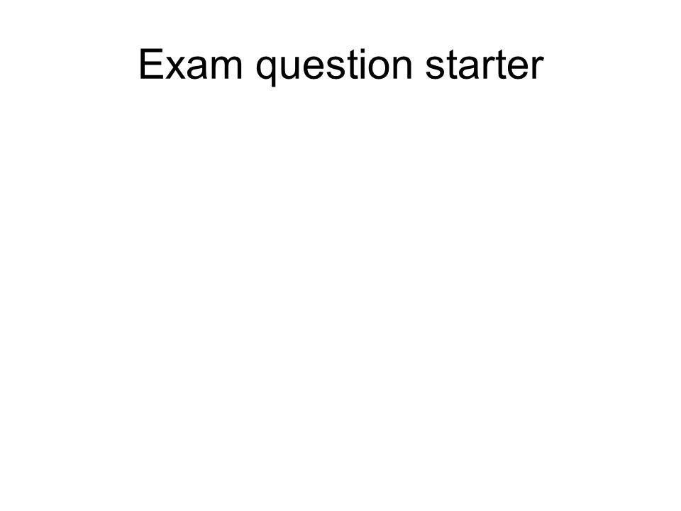 Exam question starter