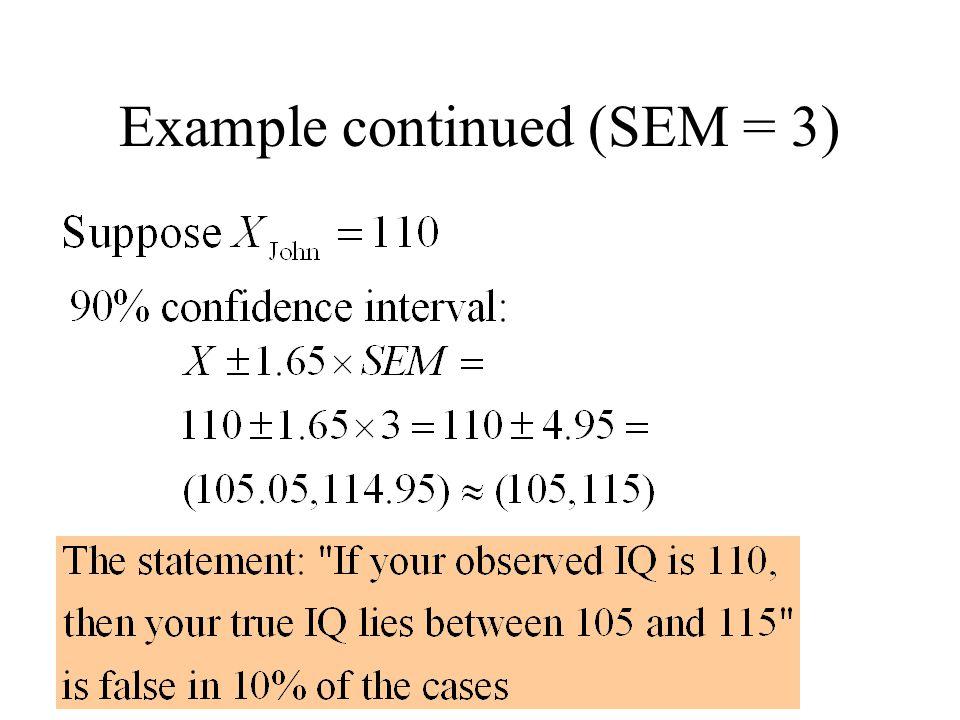 Example continued (SEM = 3)