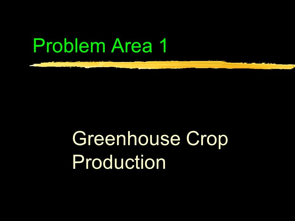 Lesson 12 Managing the Greenhouse Business