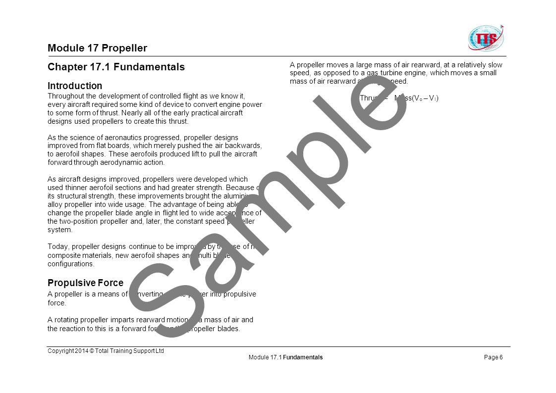 Module 17 Propeller Figure 1.1: Thrust from a propeller Figure 1.2: Blade Terms Sample Copyright 2014 © Total Training Support Ltd Module 17.1 FundamentalsPage 7
