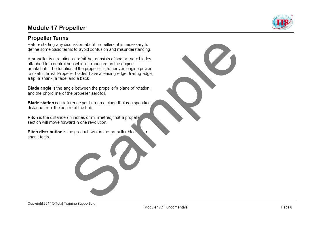 Module 17 Propeller Ref EASA CS 25.925 Figure 1.11: Propeller clearances Sample Copyright 2014 © Total Training Support Ltd Module 17.1 FundamentalsPage 19