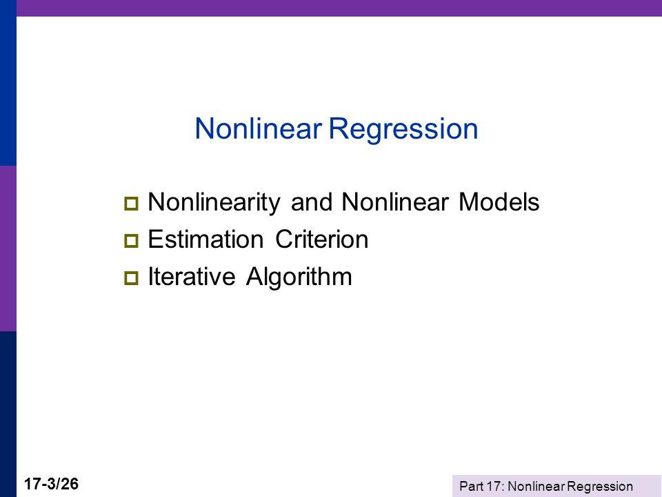 Part 17: Nonlinear Regression 17-14/26 Iterations NLSQ;LHS=Y ;FCN=B1*X^B2 ;LABELS=B1,B2 ;MAXIT=500;TLF;TLB;OUTPUT=1;DFC ;START=1,5 $ Begin NLSQ iterations.