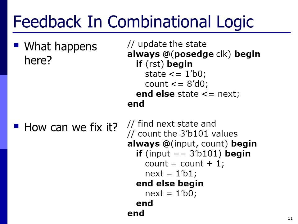 Feedback In Combinational Logic  What happens here.