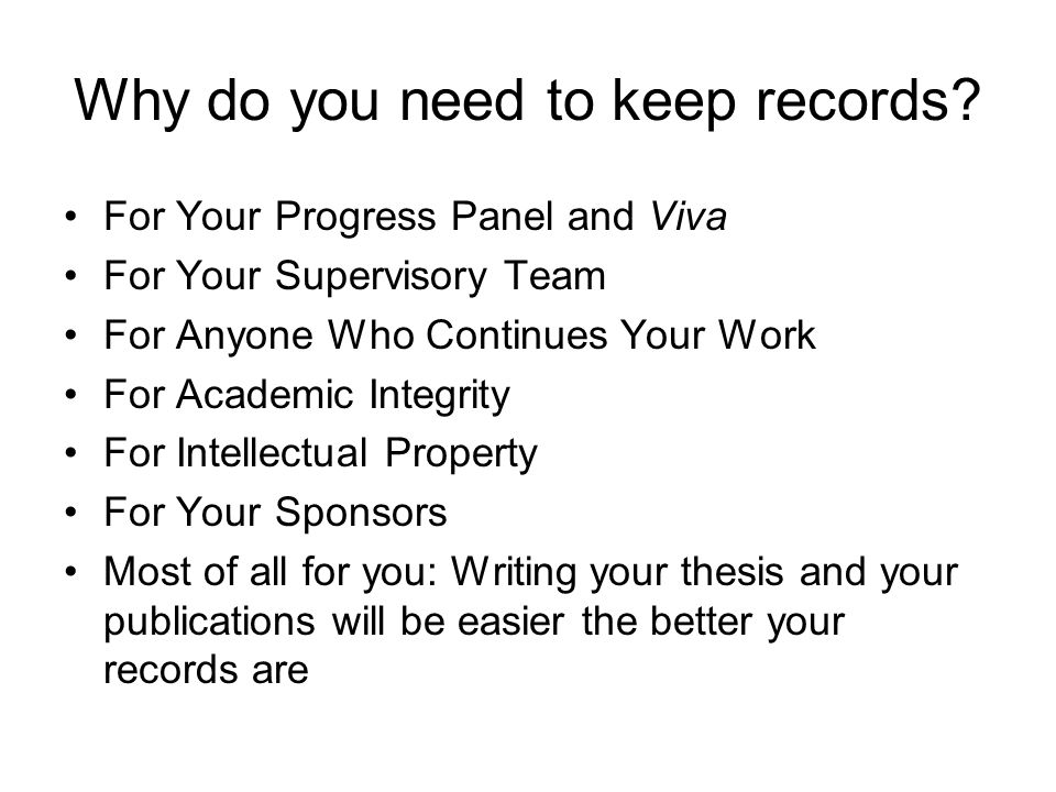 Why do you need to keep records.