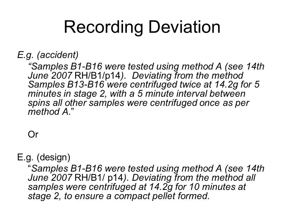 Recording Deviation E.g.