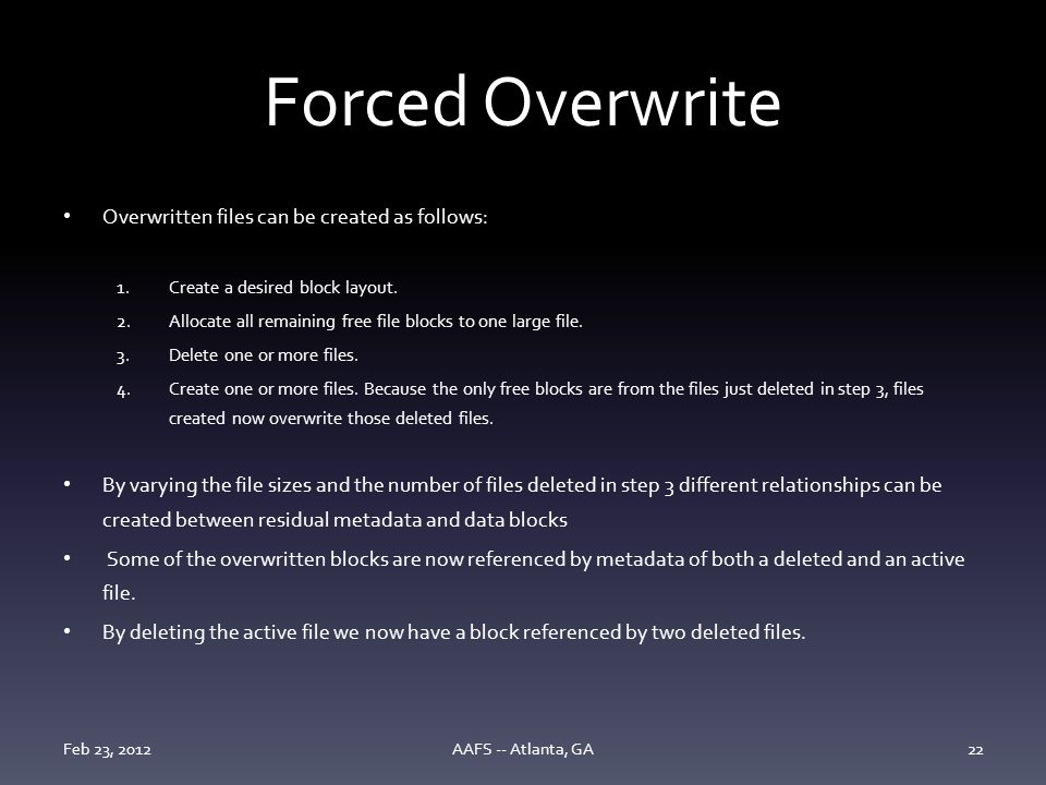 Forced Overwrite Overwritten files can be created as follows: 1.Create a desired block layout.