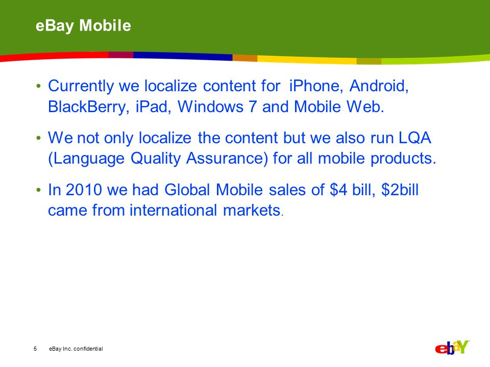 eBay Inc. confidential eBay Mobile: Example 6