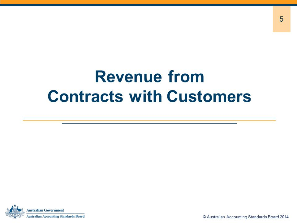 5 Revenue from Contracts with Customers © Australian Accounting Standards Board 2014