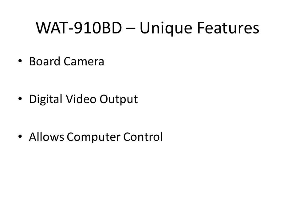 WAT-910BD – Unique Features Board Camera Digital Video Output Allows Computer Control