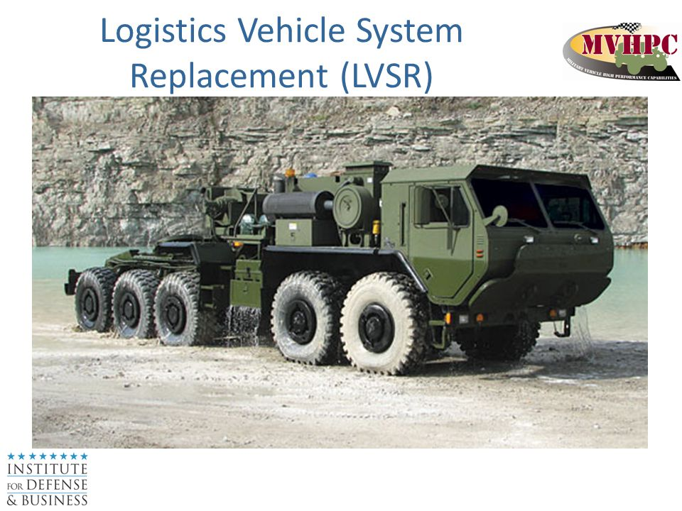 Logistics Vehicle System Replacement (LVSR)
