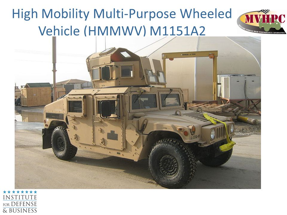 High Mobility Multi-Purpose Wheeled Vehicle (HMMWV) M1151A2