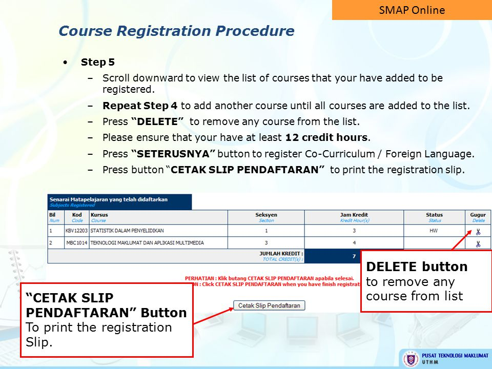Step 5 –Scroll downward to view the list of courses that your have added to be registered.