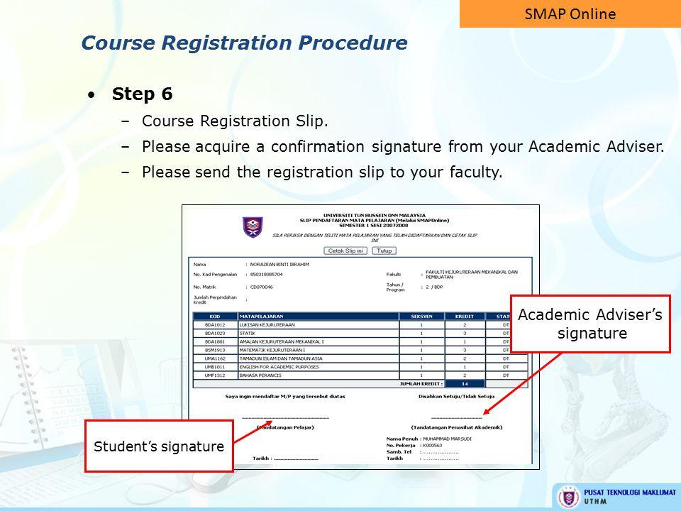Step 6 –Course Registration Slip.
