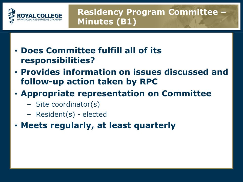 Does Committee fulfill all of its responsibilities? Provides information on issues discussed and follow-up action taken by RPC Appropriate representat
