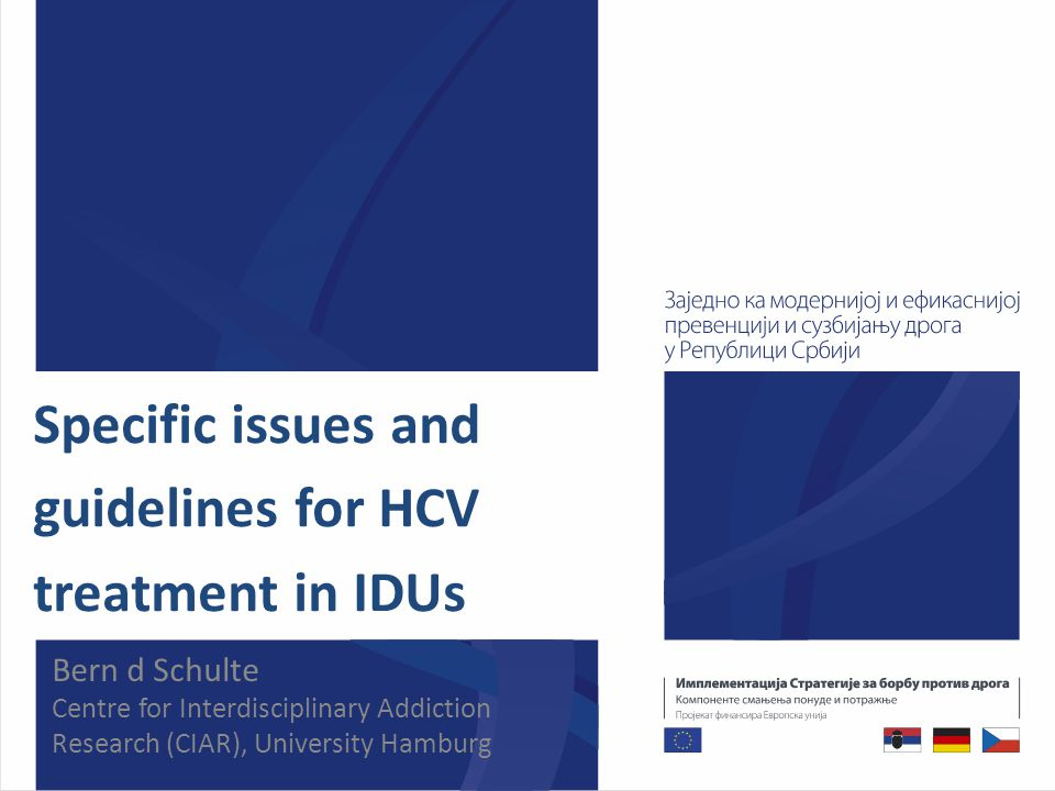 Impact of Drug Use on Adherence and SVR II  A history of IDU and recent drug use at treatment initiation are not associated with reduced SVR, and decisions to treat must be made on a case-by-case basis (B1).