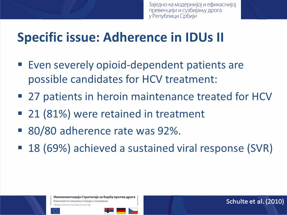 Epidemiology and Prevention of HCV  PWID should be routinely and voluntarily tested for HCV antibodies/RNA and if negative, every 6–12 months (B1).