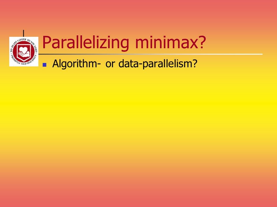 Parallelizing minimax? Algorithm- or data-parallelism?