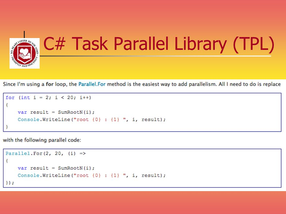 C# Task Parallel Library (TPL)