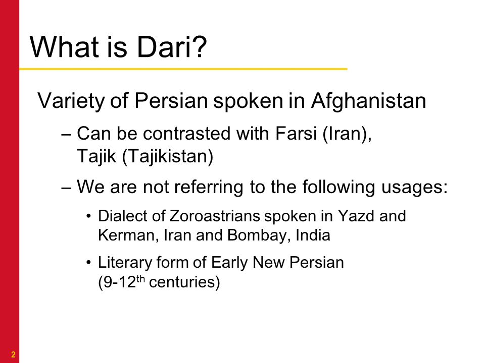 LANGUAGE RESEARCH IN SERVICE TO THE NATION What is Dari.