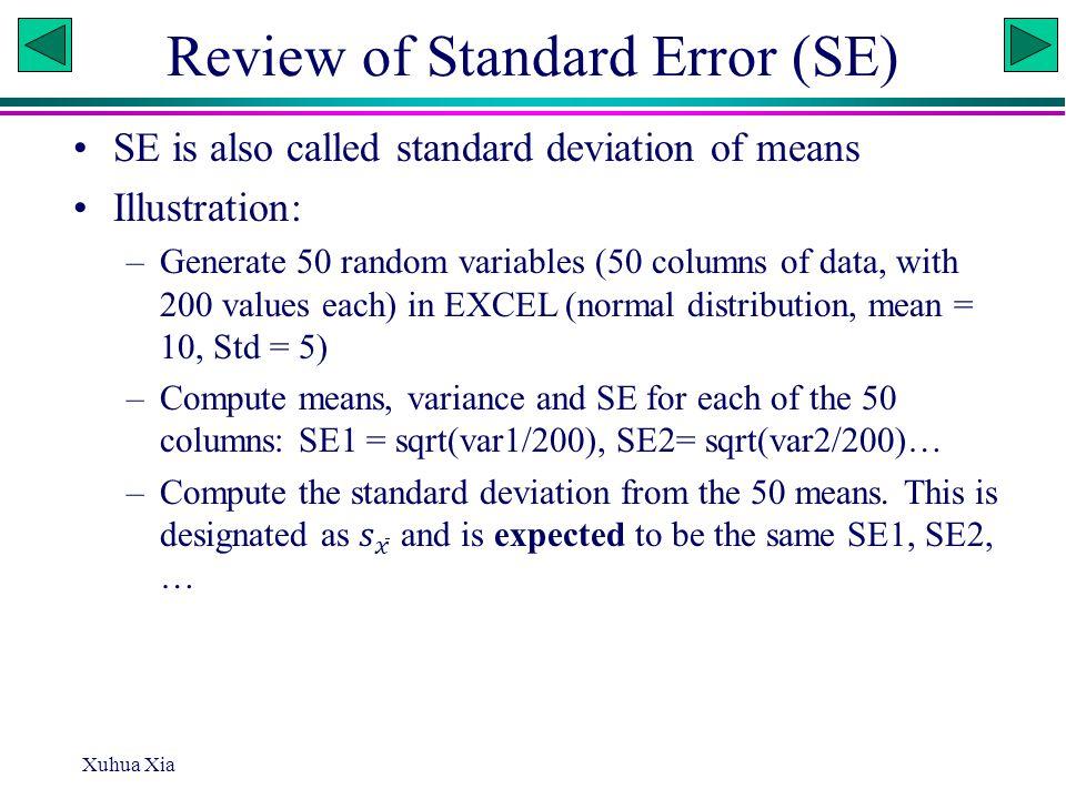 Review of Standard Error (SE) Xuhua Xia