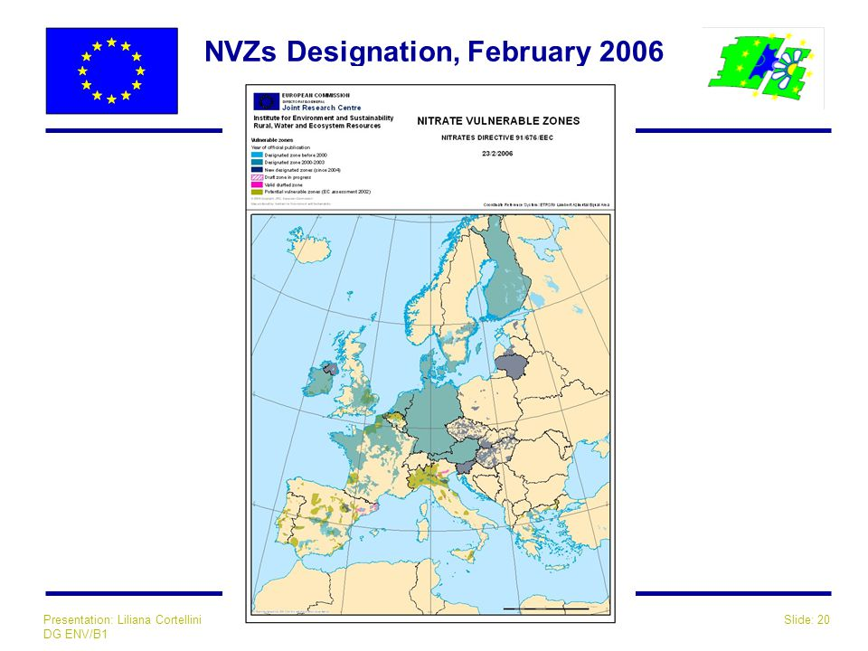 Slide: 20Presentation: Liliana Cortellini DG ENV/B1 NVZs Designation, February 2006