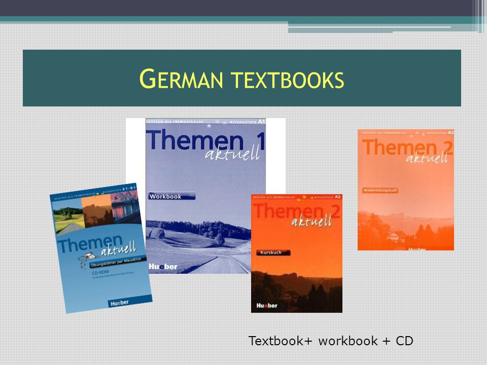 G ERMAN TEXTBOOKS Textbook+ workbook + CD