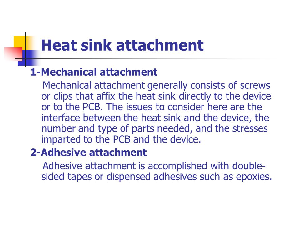 Features of heat pipes 2-Low relative weight 3-Reliable in operation 4-Flexible Some flexible heat pipes
