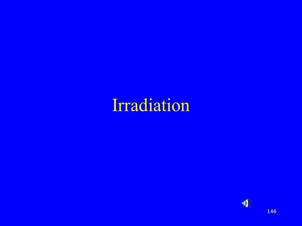 146 Irradiation