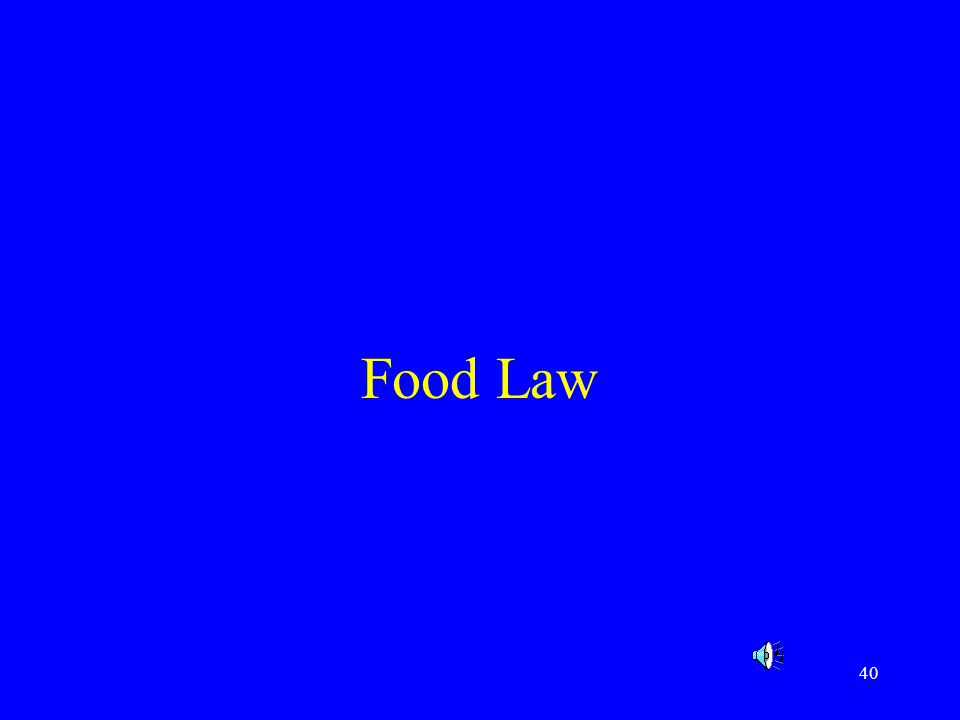 40 Food Law