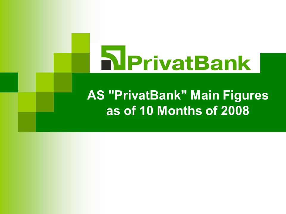 AS PrivatBank Main Figures as of 10 Months of 2008