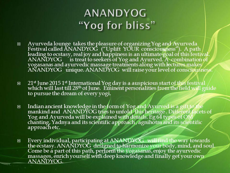 AnandYog Yog & Ayurved International Festival 2015