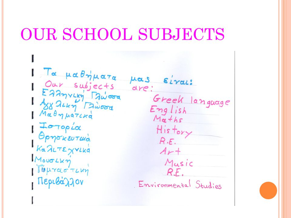OUR SCHOOL SUBJECTS