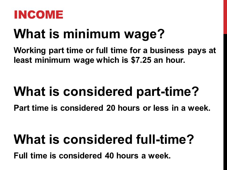 INCOME What is minimum wage.