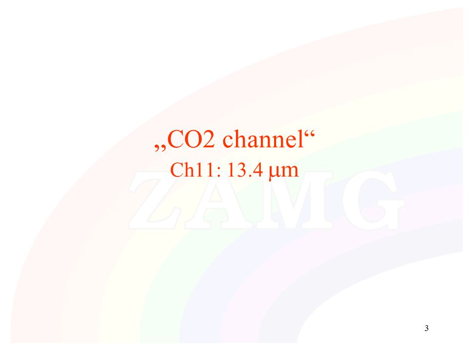"3 "" CO2 channel Ch11: 13.4  m"