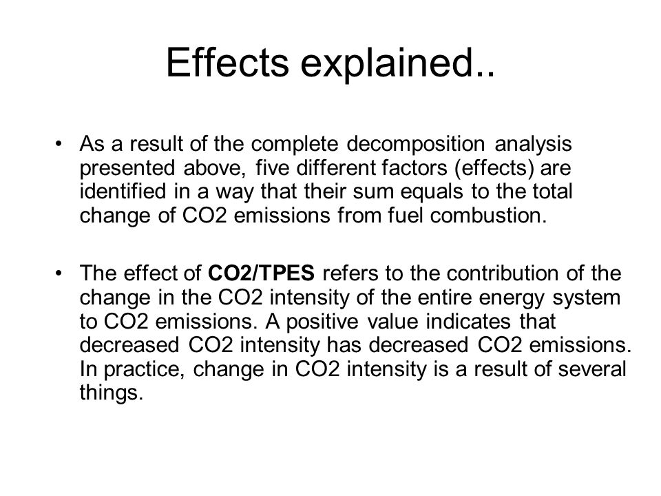 Decomposition of CO 2 emissions from fuel combustion in India, 1980-2005