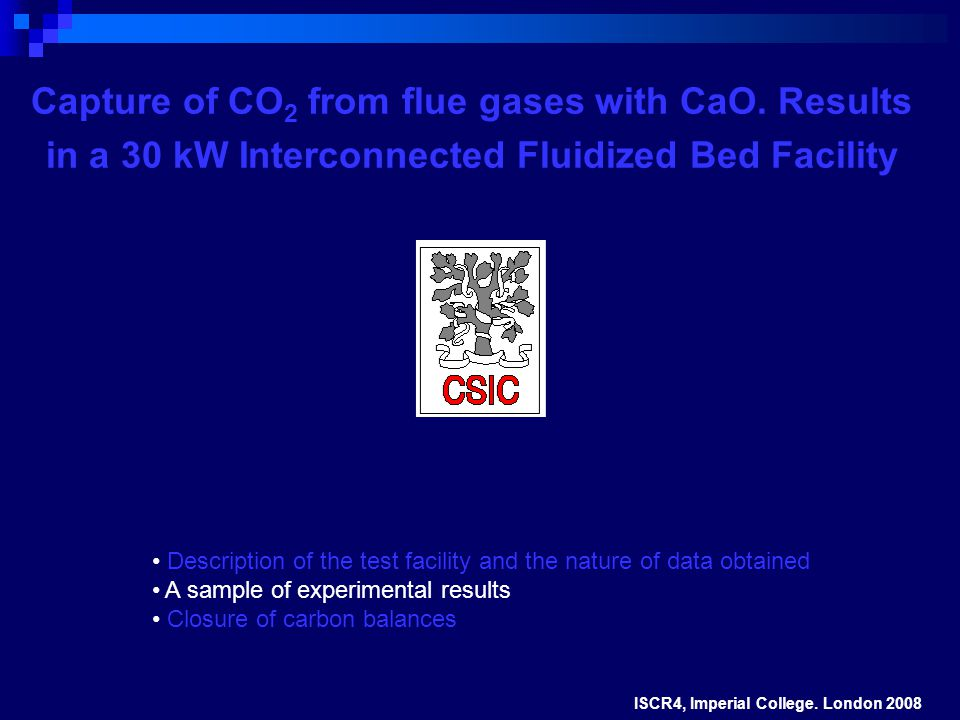 Capture of CO 2 from flue gases with CaO.