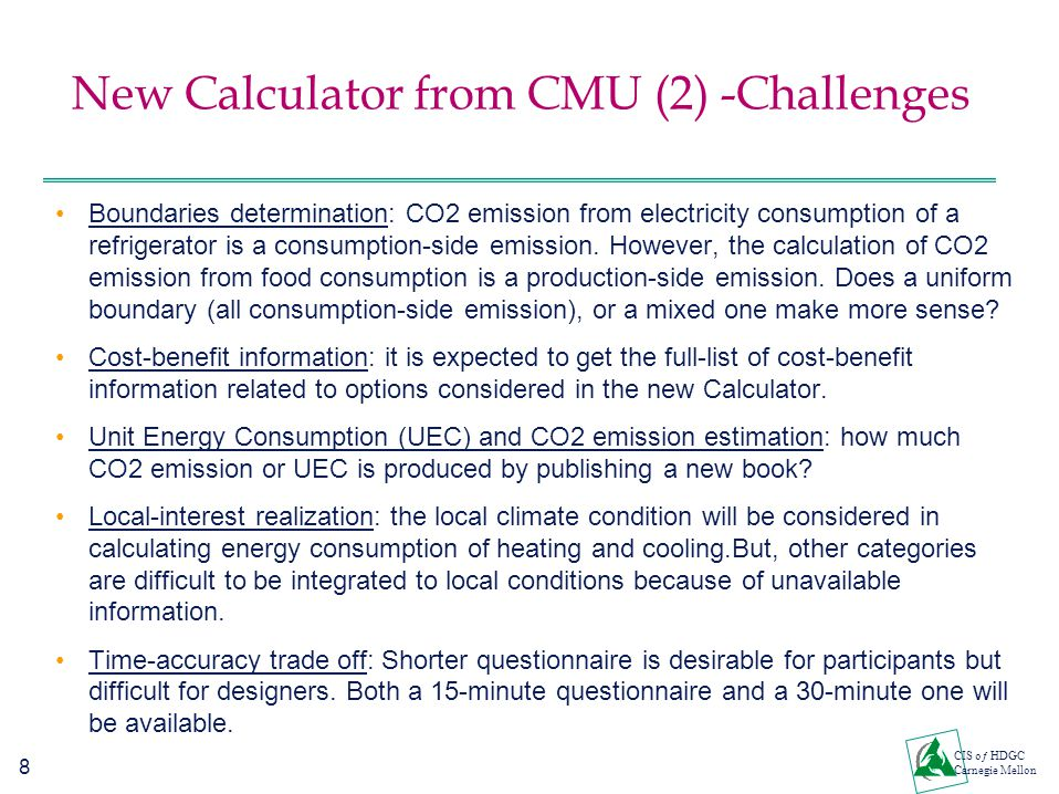 8 CIS oƒ HDGC Carnegie Mellon New Calculator from CMU (2) -Challenges Boundaries determination: CO2 emission from electricity consumption of a refrige