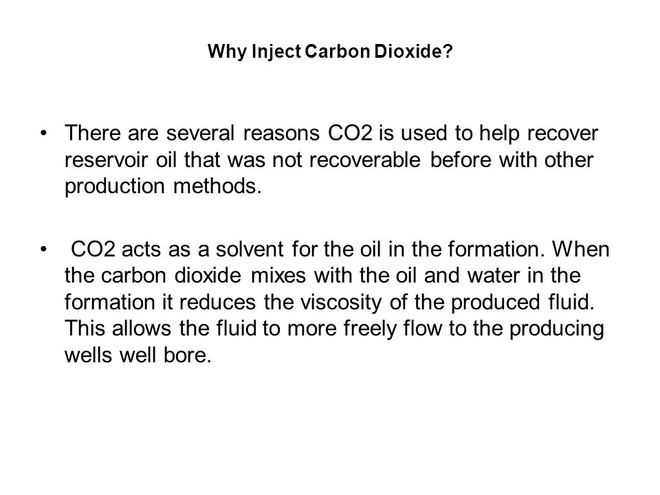 Why Inject Carbon Dioxide.