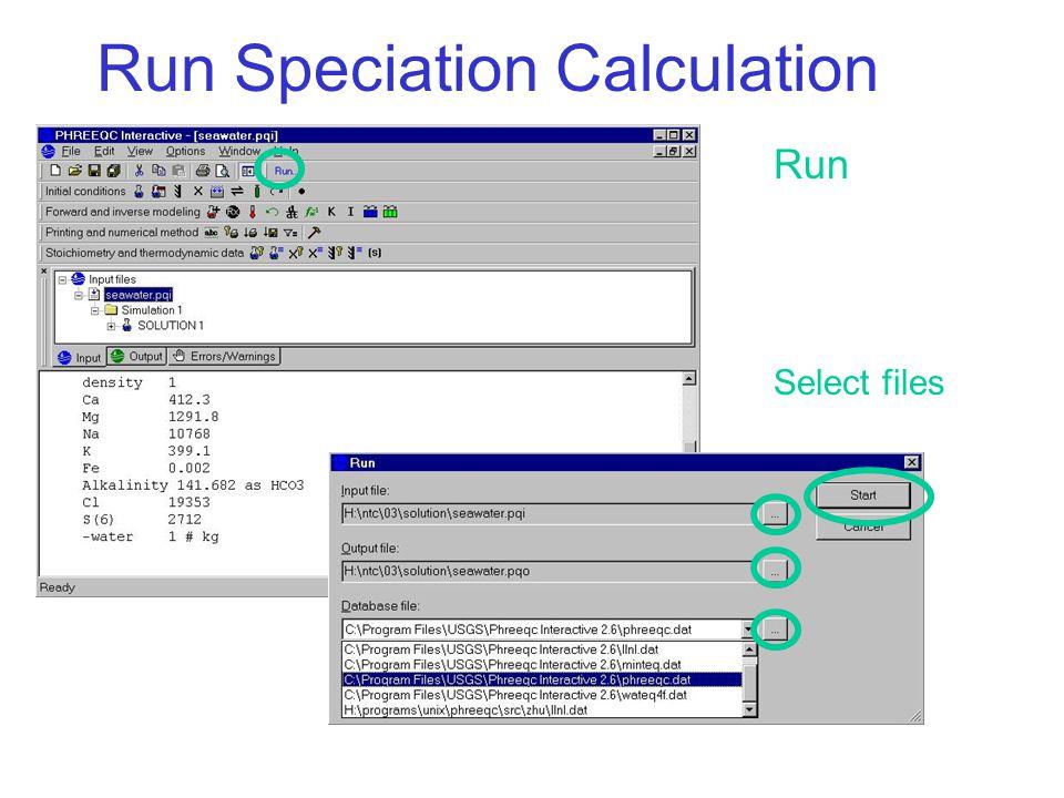 Run Speciation Calculation Run Select files