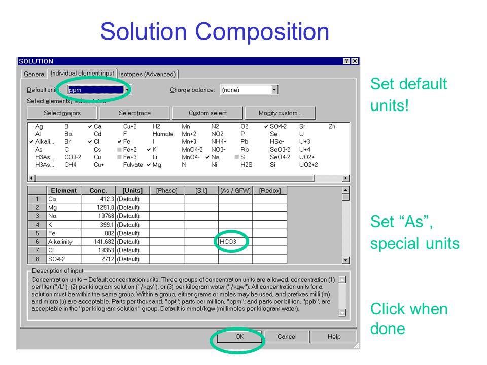 Solution Composition Set default units! Click when done Set As , special units