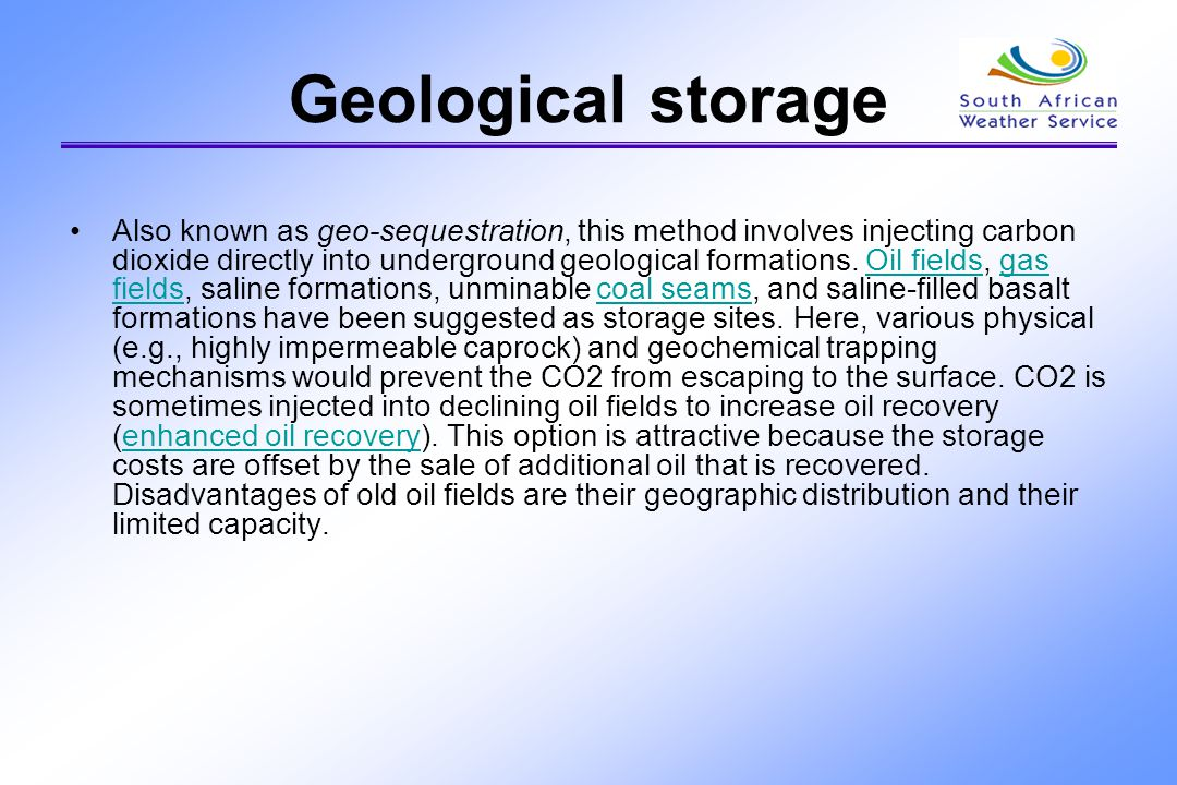 ……Storage Unminable coal seams can be used to store CO2 because CO2 adsorbs to the surface of coal.