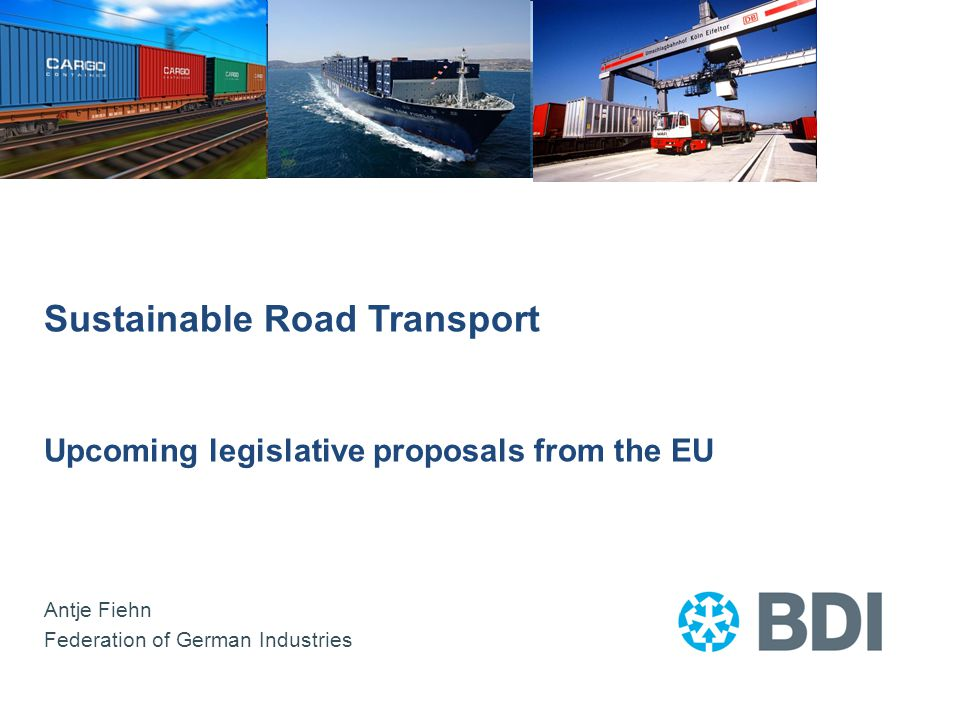 Overview CO2-Regulation for vans and passenger cars Weights and dimensions for heavy goods vehicles Noise emissions in road transport Including road transport into EU ETS -------------------------- Energy Taxation Directive Energy Efficiency Directive