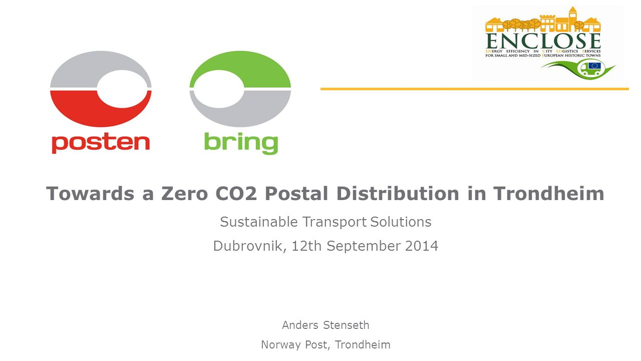2 Agenda CCity of Trondheim NNorway Post Group ««CO2-free post distribution in Trondheim city centre» – the project TTowards a Zero CO2 Postal distribution in Trondheim