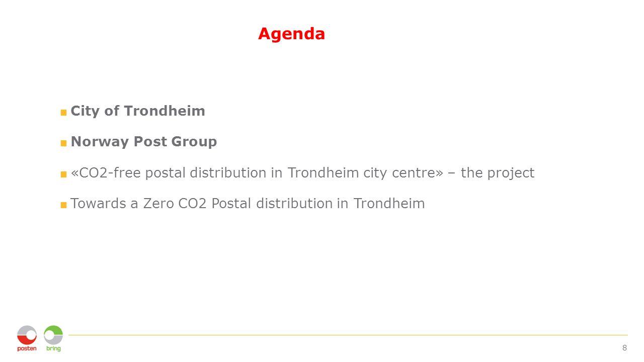 «CO2-free postal distribution in Trondheim city center» Logistics solutions Trondheim postterminal 5 km south of Trondheim.