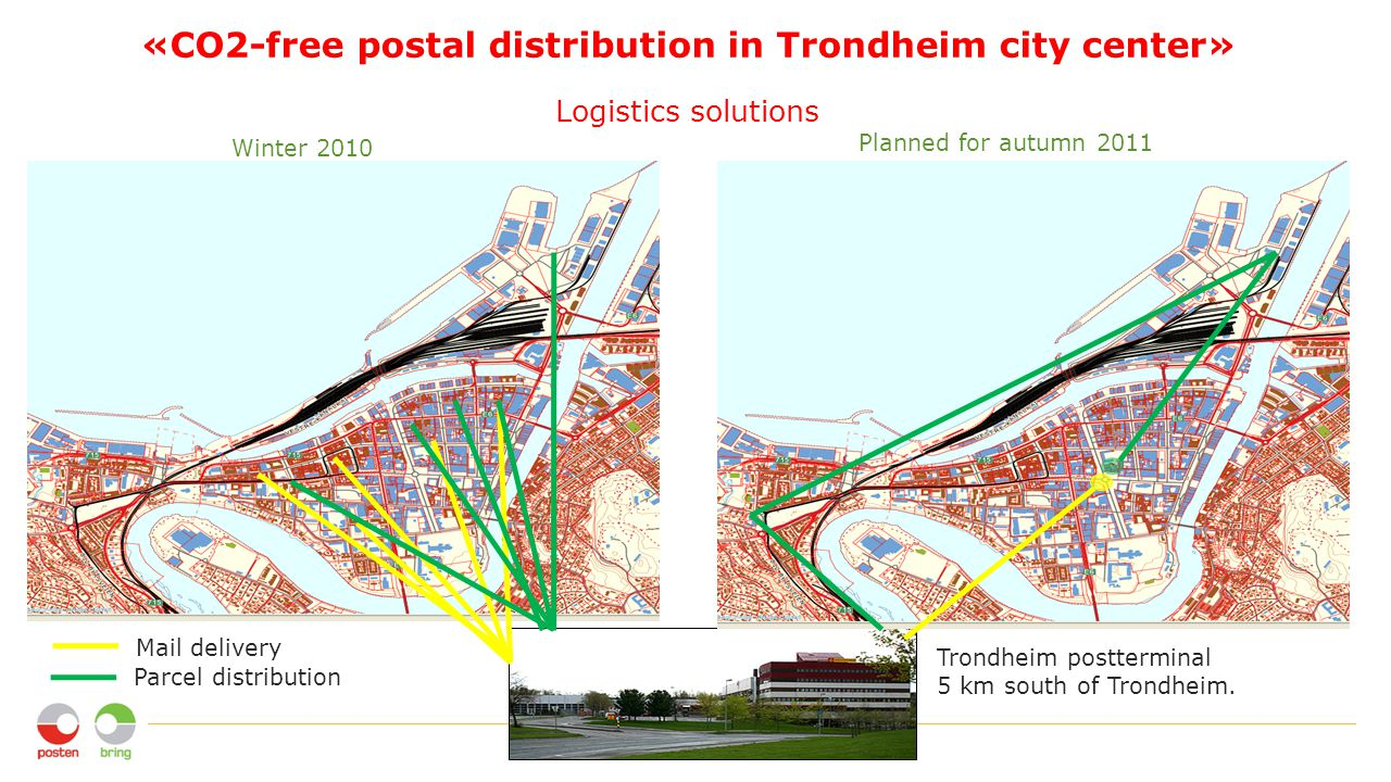 «CO2-free postal distribution in Trondheim city center» Logistics solutions Trondheim postterminal 5 km south of Trondheim.
